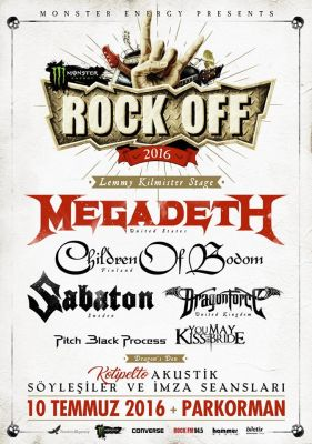 Rock off 2016 - Истанбул представя: Megadeth, Sabaton, Children of Bodom, 10.07.2016